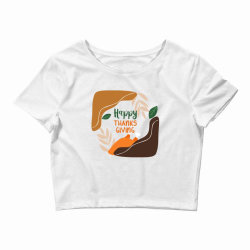Happy Thanksgiving Crop Top | Artistshot