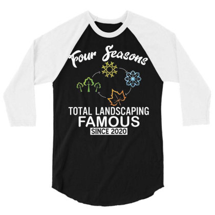 Four Seasons Total Landscaping 2020 3/4 Sleeve Shirt Designed By Kakashop