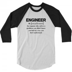Engineer Definition Funny T-shirt 3/4 Sleeve Shirt   Artistshot