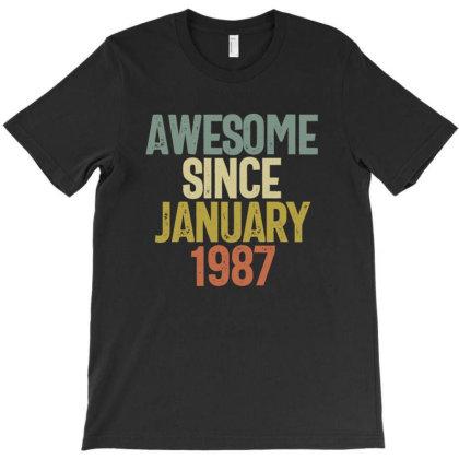 Awesome Since January 1987 Birthday Gift T-shirt T-shirt Designed By Koalastudio