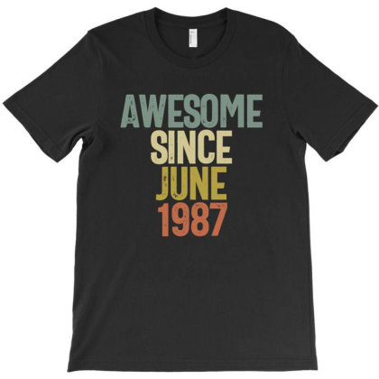 Awesome Since June 1987 Birthday Gift T-shirt T-shirt Designed By Koalastudio