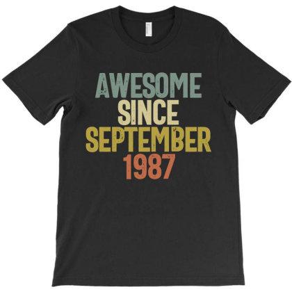 Awesome Since September 1987 Birthday Gift T-shirt T-shirt Designed By Koalastudio