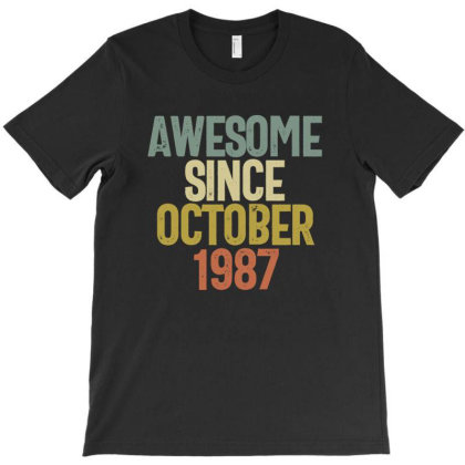 Awesome Since October 1987 Birthday Gift T-shirt T-shirt Designed By Koalastudio
