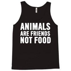 animals are friends not food Tank Top | Artistshot