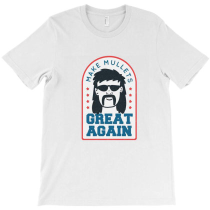 Make Mullets Great Again T-shirt Designed By Mendoz