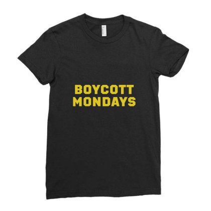 Boycott Mondays Ladies Fitted T-shirt Designed By Dyarez
