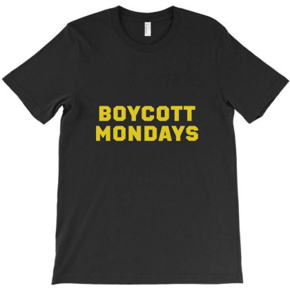 Boycott Mondays T-shirt Designed By Dyarez