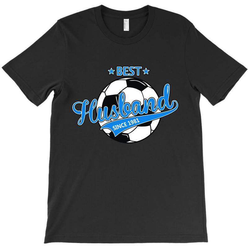 Best Husband Since 1981 Soccer T-shirt | Artistshot