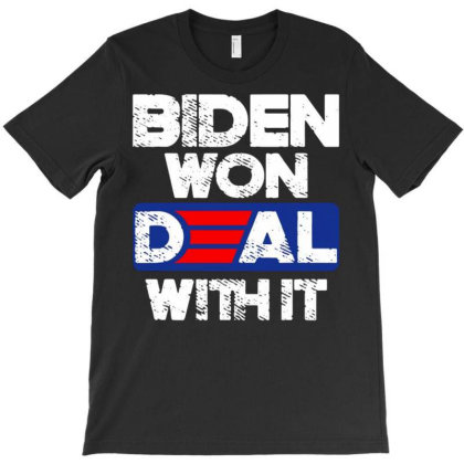 Joe Biden 2020 Election Victory Day Deal With It T-shirt Designed By Kakashop