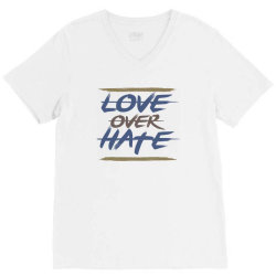Love over hate V-Neck Tee | Artistshot