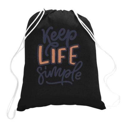 Keep Life Simple 3 Drawstring Bags Designed By Ndaart