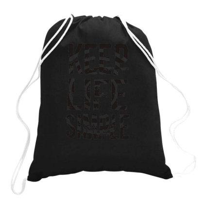 Keep Life Simple 1 Drawstring Bags Designed By Ndaart