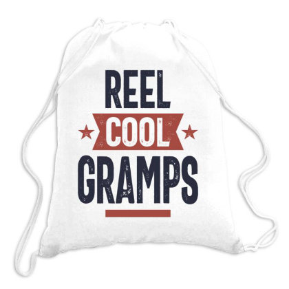 Reel Cool Gramps | Father Grandpa Gift Drawstring Bags Designed By Cidolopez