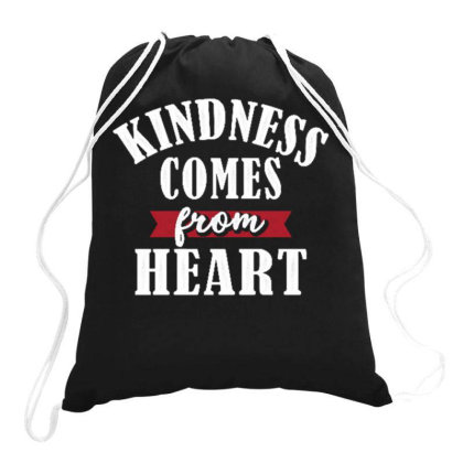 Kindness Comes From Heart Drawstring Bags Designed By Ndaart