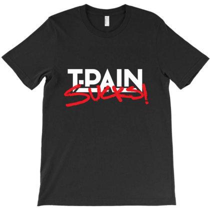 Tpain Sucks Black T-shirt Designed By Clifford