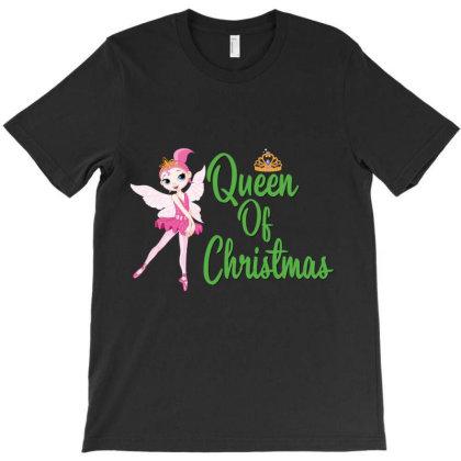 Ballet Queen Of Christmas Ballet Dancer Girl Baby Girl Xmas Gift T-shirt Designed By Hoainv