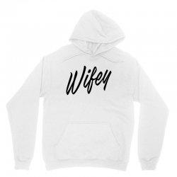 Wifey Unisex Hoodie | Artistshot
