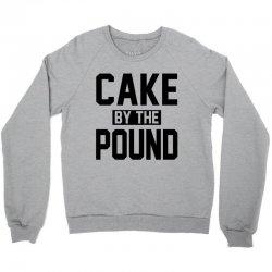 CAKE BY THE POUND Crewneck Sweatshirt | Artistshot