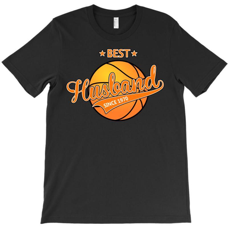 Best Husband Basketball Since 1970 T-shirt | Artistshot