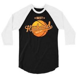 best husband basketball since 1975 3/4 Sleeve Shirt   Artistshot
