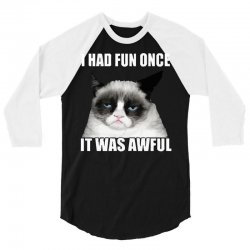 grumpy cat i had fun once it was awful 3/4 Sleeve Shirt | Artistshot