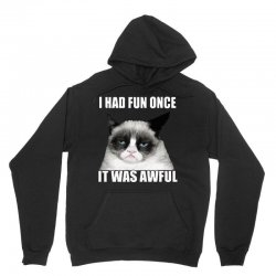 grumpy cat i had fun once it was awful Unisex Hoodie | Artistshot