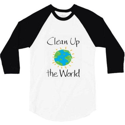 Clean Up The World 3/4 Sleeve Shirt Designed By Coşkun