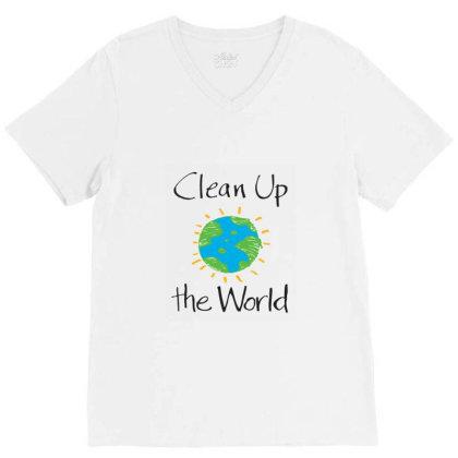 Clean Up The World V-neck Tee Designed By Coşkun