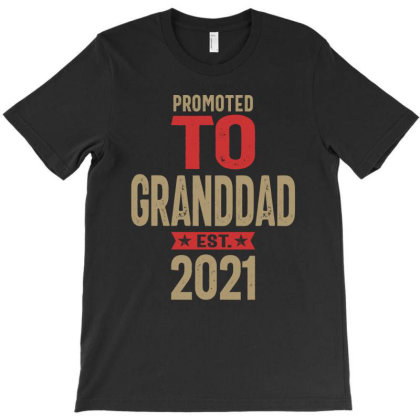 Promoted To Granddad Est 2021 | Grandfather Gift T-shirt Designed By Cidolopez