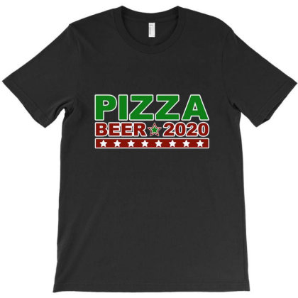 Pizza Beer 2020 T-shirt Designed By Rebecca