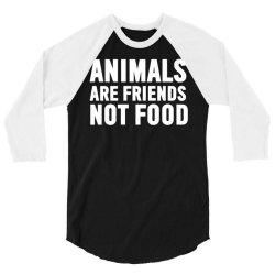 animals are friends not food 3/4 Sleeve Shirt | Artistshot