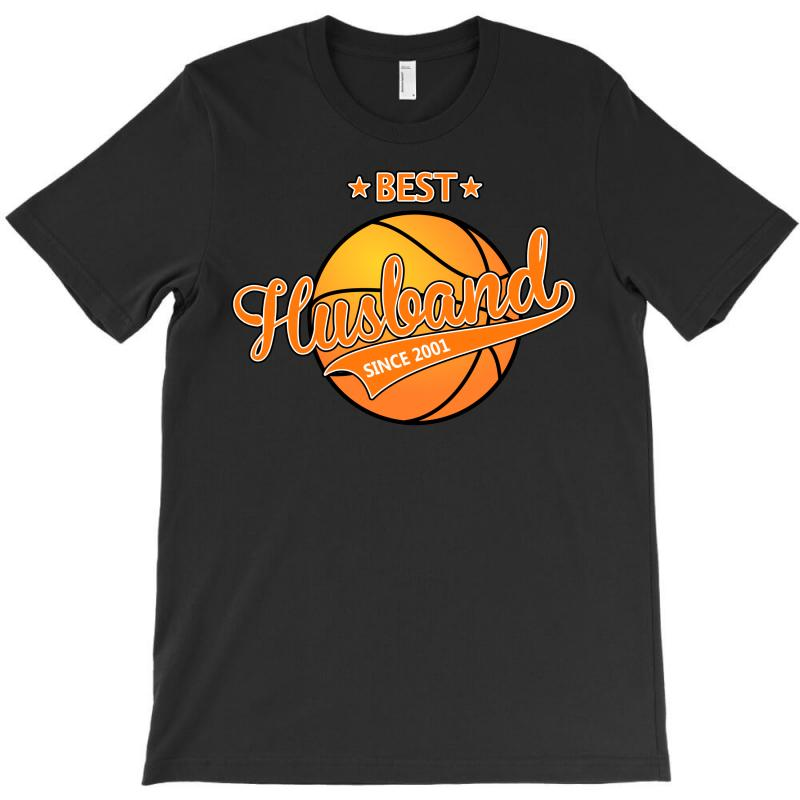 Best Husband Basketball Since 2001 T-shirt | Artistshot