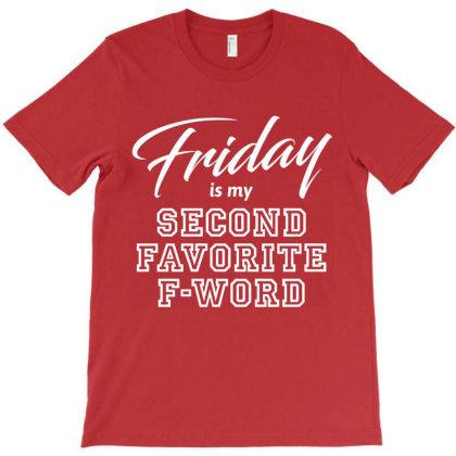 Friday Weekend Job T-shirt Designed By Designisfun