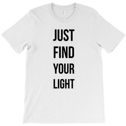 Find Your Light T-shirt Designed By Willo