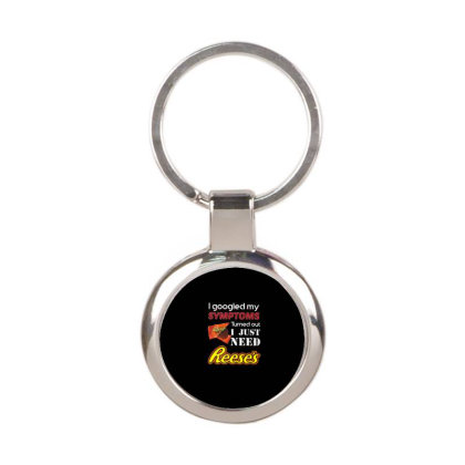 I Just Need Reeses T Shirt For Christmas Round Keychain Designed By Platinumshop
