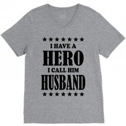 I Have A Hero I Call Him Husband V-Neck Tee | Artistshot