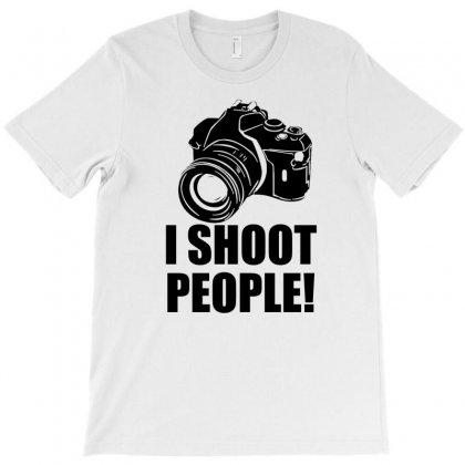 I Shoot People T Shirt Funny Photographer Tee Camera Photography Digit T-shirt Designed By Mdk Art