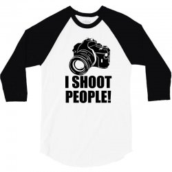 i shoot people t shirt funny photographer tee camera photography digit 3/4 Sleeve Shirt | Artistshot