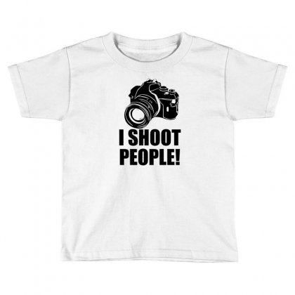 I Shoot People T Shirt Funny Photographer Tee Camera Photography Digit Toddler T-shirt Designed By Mdk Art