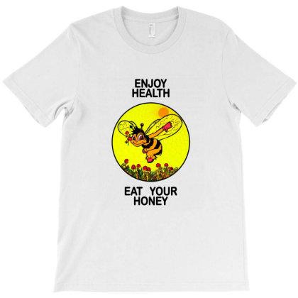 Enjoy Health Honey T-shirt Designed By Ariepjaelanie