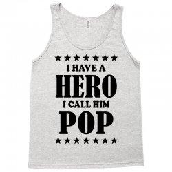 I Have A Hero I Call Him Pop Tank Top | Artistshot
