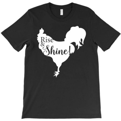 Rise And Shine! T-shirt Designed By Funtee
