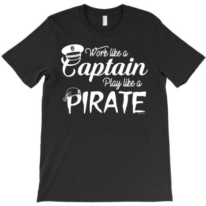 Sailing Tee Play Like A Pirate Sailboat Crew T-shirt Designed By Funtee
