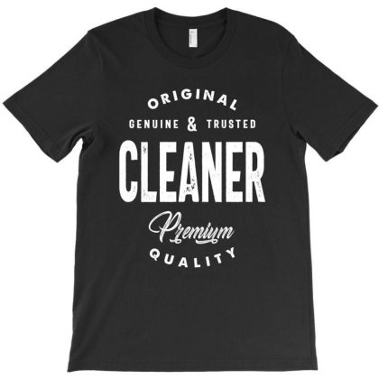 Cleaner Job Title Tee Gift Mens Womens T-shirt Designed By Cidolopez