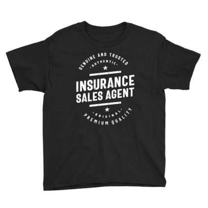 Insurance Sales Agent Job Title Gift Youth Tee Designed By Cidolopez