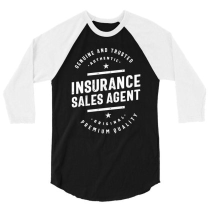 Insurance Sales Agent Job Title Gift 3/4 Sleeve Shirt Designed By Cidolopez