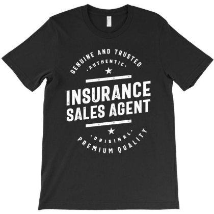 Insurance Sales Agent Job Title Gift T-shirt Designed By Cidolopez