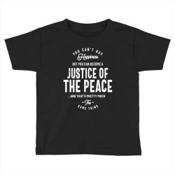 Justice Of The Peace Job Title Gift Toddler T-shirt | Artistshot
