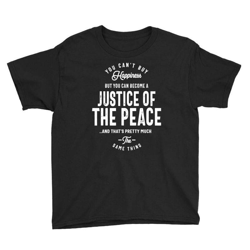 Justice Of The Peace Job Title Gift Youth Tee | Artistshot