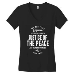 Justice Of The Peace Job Title Gift Women's V-Neck T-Shirt | Artistshot